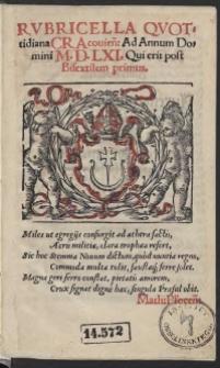 Rubricella Quotidiana Cracovien[sis] Ad Annum Domini M.D.LXI. [1561] Qui erit post Bisextilem primus