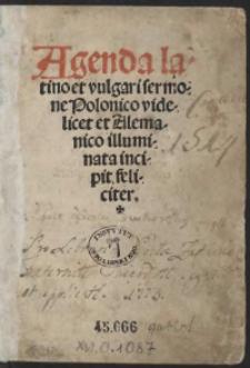 Agenda latino et vulgari sermone Polonico videlicet et Alemanico illuminata incipit feliciter. [acc.:] [Powieść o papieżu Urbanie]