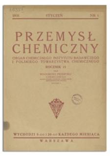 Przemysł Chemiczny : Organ Chemicznego Instytutu Badawczego i Polskiego Towarzystwa Chemicznego. R. XV, 5 i 20 listopad 1931, z. 23-24