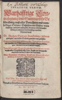 Theatrum Urbium. Warhafftige Contrafeytung und summarische Beschreibung vast aller Vornehmen und namhafftigen Stätten, Schlössern und Klöster [...]