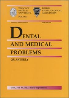 Dental and Medical Problems, 2009, Vol. 46, nr 3
