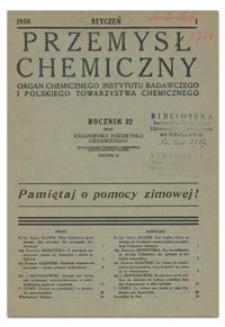 Przemysł Chemiczny : Organ Chemicznego Instytutu Badawczego i Polskiego Towarzystwa Chemicznego. R. XXII, czerwiec 1938, nr 6