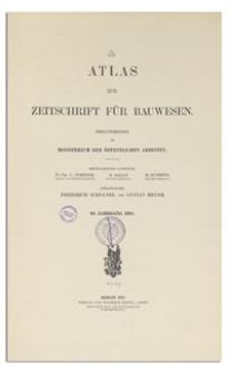 Atlas zur Zeitschrift für Bauwesen, Jr. 68