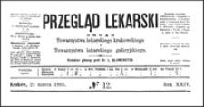 O laparotomii w przypadkach przedziurawienia żołądka i jelita : wykład wypowiedziany na Zjeździe przyrodników w Magdeburgu przez prof. Mikulicza, Przegląd Lekarski, 1885, R. 24, nr 12, s. 165-166