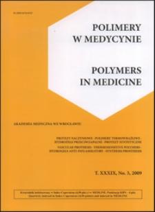 Polimery w Medycynie = Polymers in Medicine, 2009, T. 39, nr 3