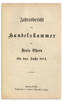 Jahresbericht der Handelskammer zu Thorn für das Jahr 1884