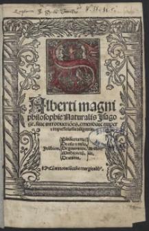 Alberti Magni philosophie Naturalis Jsagoge, sive introductio[n]es emendate nuper et impresse sum[m]a diligentia