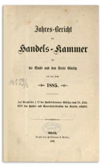 Jahres-Bericht der Handelskammer für die Stadt und den Kreis Görlitz für das Jahr 1888
