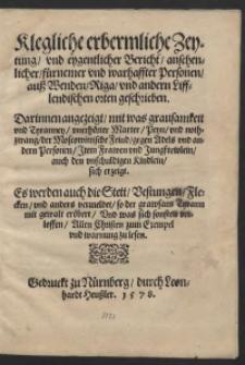 Klägliche erbärmliche Zeitung und eigentlicher Bericht vornehmer Personen aus Wenden Riga und anderen Lifflandischen Orten geschrieben