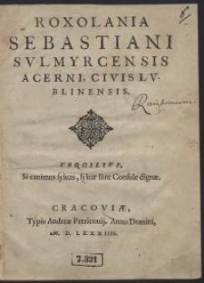 Roxolania Sebastiani Sulmyrcensis Acerni [...]