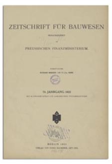 Zeitschrift für Bauwesen, Jr. 73, 1923, H. 7-9