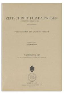 Zeitschrift für Bauwesen : Ingenieurbauteil, Jr. 77, 1927, H. 7-9