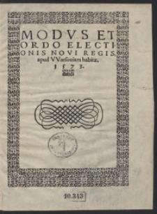 Modus Et Ordo Electionis Novi Regis apud Warsoviam habitae. 1573