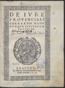 De Iure Provinciali Terrarum Maiorumque Civitatum Prussiae