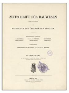 Zeitschrift für Bauwesen, Jr. 64, 1914, H. 1-3