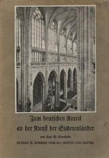 Zum Deutschen Unteil an der Kunst der Sudetenländer. Band 1