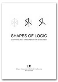 Shapes of logic. Everything that surrounds us can be described