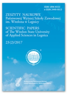 Zeszyty Naukowe Państwowej Wyższej Szkoły Zawodowej im. Witelona w Legnicy, nr 23 (2)/2017 = Scientific Papers of the Witelon University of Applied Sciences in Legnica, no. 23 (2)/2017