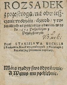 Rozsądek z przestrogą na obwieszczenie urodzaju, chorób i rozmaitych na powietrzu odmian w roku 1625