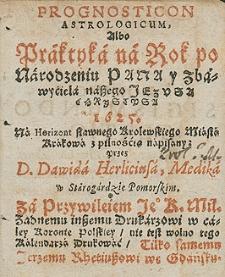 Prognosticum Astrologicum albo praktyka na rok 1625