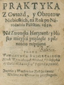 Kalendarz Świąt Rocznych Z Wyborami Czasów I Z Aspekty na rok 1630 Przez Wawrzyńca Świczkowica