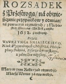Kalendarz Świąt Rocznych Z Wyborami Czasów I Z Aspekty na rok 1632 Przez Wawrzyńca Świczkowica