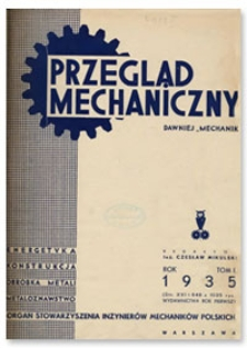 Przegląd Mechaniczny. Organ Stowarzyszenia Inżynierów Mechaników Polskich, T. 1, 1935, nr 8