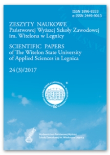 Zeszyty Naukowe Państwowej Wyższej Szkoły Zawodowej im. Witelona w Legnicy, nr 24 (3)/2017 = Scientific Papers of the Witelon University of Applied Sciences in Legnica, no. 24 (3)/2017