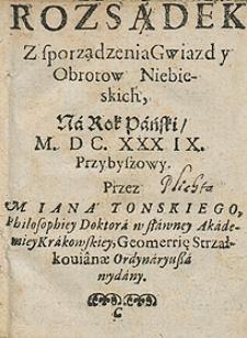Kalendarz na rok 1639 Przez [...] Jana Tońskiego [...] wydany