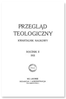 Przegląd Teologiczny : kwartalnik naukowy. Rocznik II, 1921