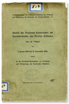 Bericht des Provinzial-Konservators der Kunstdenkmäler der Provinz Schlesien über die Tätigkeit vom 1 Januar 1900 bis 31 Dezember 1902