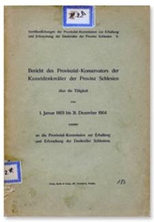 Bericht des Provinzial-Konservators der Kunstdenkmäler der Provinz Schlesien über die Tätigkeit vom 1 Januar 1903 bis 31 Dezember 1904