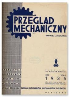 Przegląd Mechaniczny. Organ Stowarzyszenia Inżynierów Mechaników Polskich, T. 1, 1935, nr 15-16