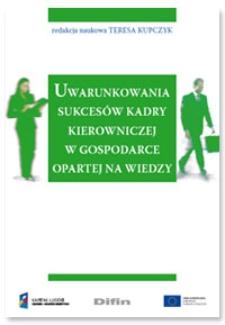 Uwarunkowania sukcesów kadry kierowniczej w gospodarce opartej na wiedzy