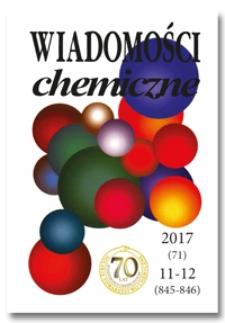 Wiadomości Chemiczne, Vol. 71, 2017, nr 11-12 (845-846)