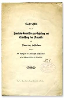 Nachrichten über die Provinzial-Commission zur Erhaltung und Erforschung der Denkmäler der Provinz Schlesien und über die Thätigkeit des Provinzial-Conservators in den Jahren 1891 bis 31. März 1896
