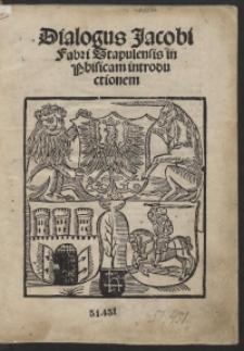 Dialogus Jacobi Fabri Stapulensis in Physicam introductionem