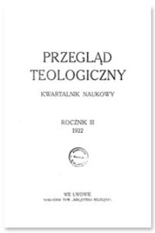 Przegląd Teologiczny : kwartalnik naukowy. Rocznik III, 1922