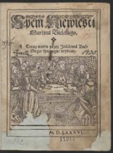 Syem Niewiesci Marcina Bielskiego Teraz nowo przez Joachima Bielskiego [...] wydany