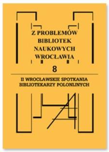II Wrocławskie Spotkania Bibliotekarzy Polonijnych