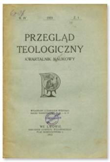 Przegląd Teologiczny : kwartalnik naukowy. Rocznik IV, 1923, Z. 1