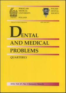 Dental and Medical Problems, 2010, Vol. 47, nr 1