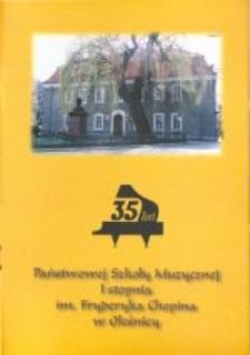 35 lat Państwowej Szkoły Muzycznej I stopnia im. Fryderyka Chopina w Oleśnicy