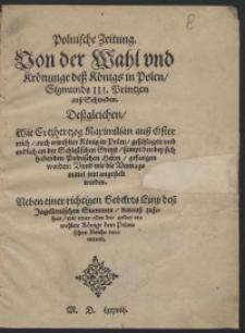 Polnische Zeitung Von der Wahl und Krönunge des Königs in Polen Sigismunds III [...]