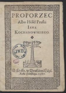 Proporzec Albo Hołd Pruski Iana Kochanowskiego