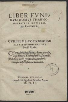 Liber Funerum Domus Tharnoviae Petri A Rotis [...]