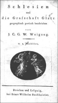 Schlesien und die Grafschaft Glatz geographisch poetisch beschrieben