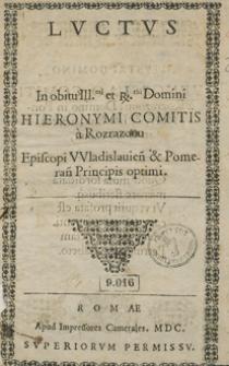 Luctus in obitu [...] Hieronymi Comitis a Rozrazow [...]