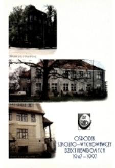 Pięćdziesięciolecie Ośrodka Szkolno-Wychowawczego Dzieci Niewidomych im. Marii Grzegorzewskiej we Wrocławiu