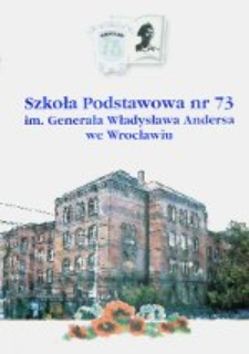 Szkoła Podstawowa nr 73 im. Generała Władysława Andersa we Wrocławiu